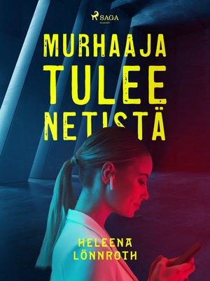 cover image of Murhaaja tulee netistä