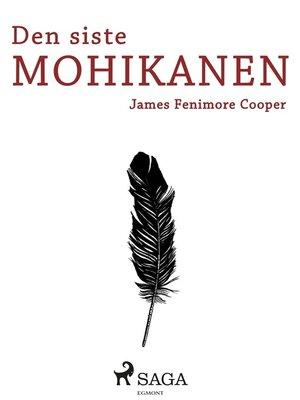 cover image of Den siste mohikanen