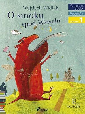 cover image of O Smoku spod Wawelu