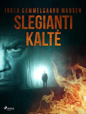 cover image of Slegianti kaltė