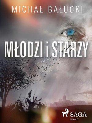 cover image of Młodzi i starzy