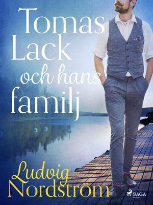 cover image of Tomas Lack och hans familj