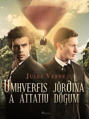 cover image of Umhverfis jörðina á áttatíu dögum