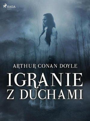 cover image of Igranie z duchami