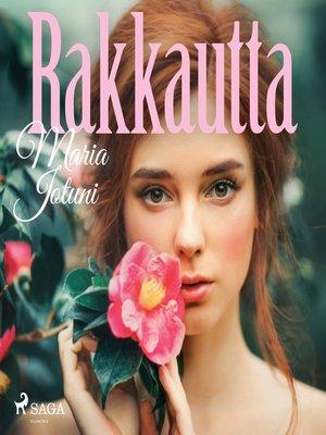 cover image of Rakkautta