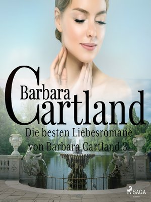 cover image of Die besten Liebesromane von Barbara Cartland 3