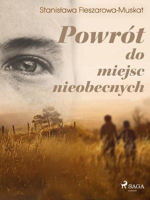 cover image of Powrót do miejsc nieobecnych