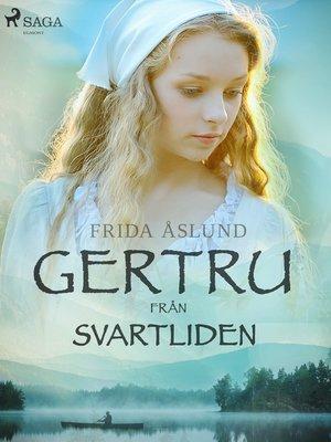 cover image of Gertru från Svartliden
