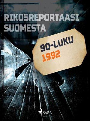 cover image of Rikosreportaasi Suomesta 1992