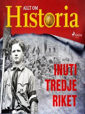 cover image of Inuti Tredje riket