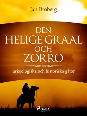cover image of Den heliga Graal och Zorro