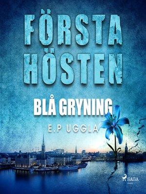 cover image of Första hösten--blå gryning