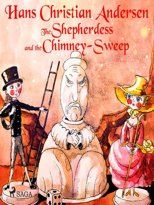 cover image of The Shepherdess and the Chimney-Sweep