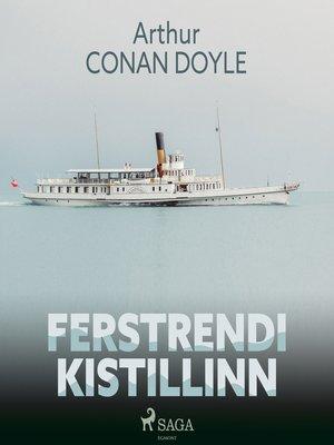 cover image of Ferstrendi kistillinn