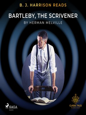 cover image of B. J. Harrison Reads Bartleby, the Scrivener