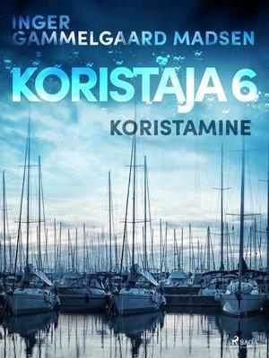 cover image of Koristaja 6