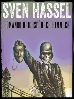 cover image of Comando Reichsführer Himmler