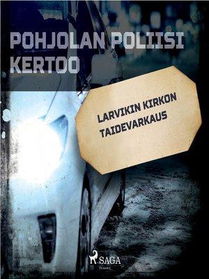 cover image of Larvikin kirkon taidevarkaus