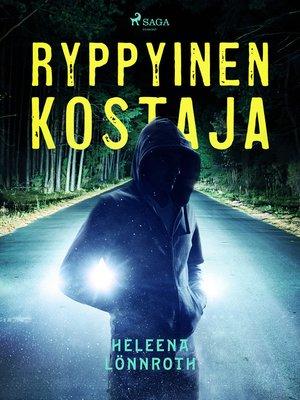 cover image of Ryppyinen kostaja
