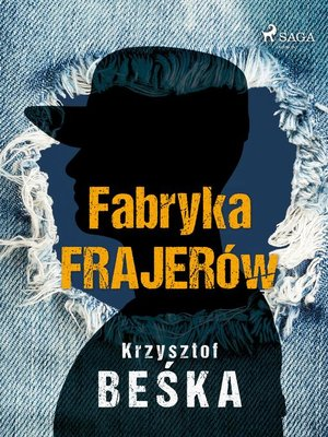 cover image of Fabryka frajerów