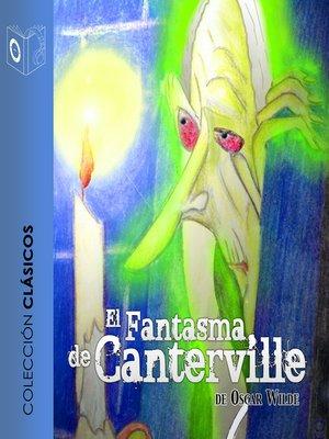 cover image of El fantasma de Canterville--Dramatizado