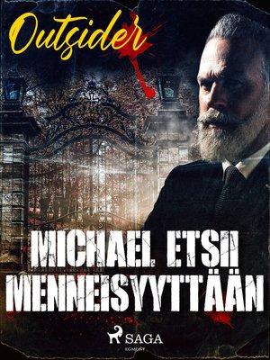 cover image of Michael etsii menneisyyttään
