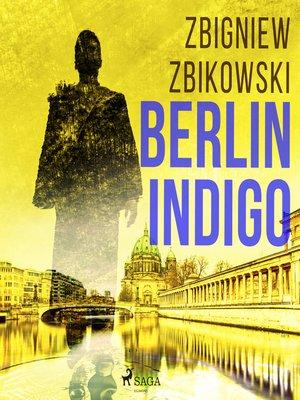 cover image of Berlin Indigo