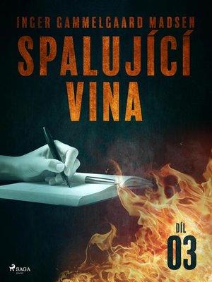 cover image of Spalující vina--Díl 3