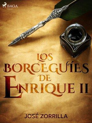 cover image of Los borceguíes de Enrique II