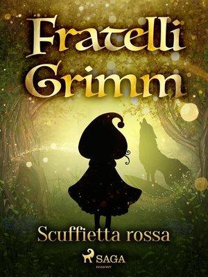cover image of Scuffietta rossa