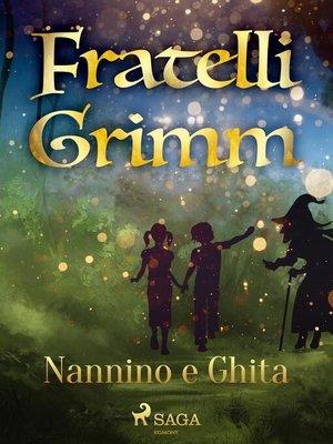 cover image of Nannino e Ghita