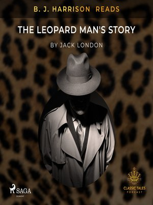 cover image of B. J. Harrison Reads the Leopard Man's Story
