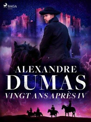 cover image of Vingt ans après IV