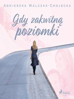 cover image of Gdy zakwitną poziomki
