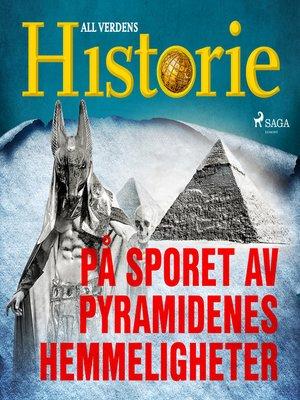 cover image of På sporet av pyramidenes hemmeligheter