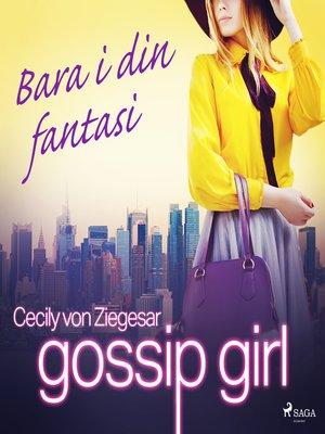 cover image of Bara i din fantasi
