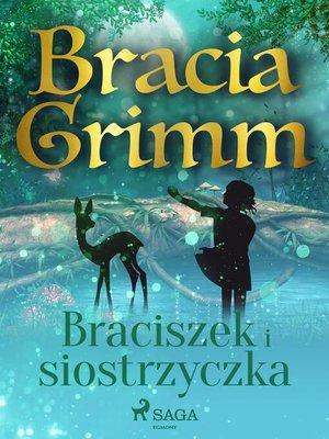 cover image of Braciszek i siostrzyczka
