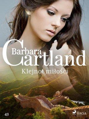 cover image of Klejnot miłości--Ponadczasowe historie miłosne Barbary Cartland
