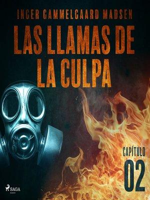 cover image of Las llamas de la culpa--Capítulo 2