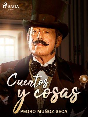 cover image of Cuentos y cosas