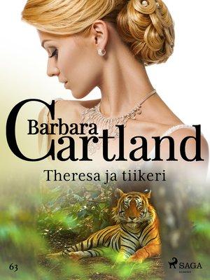 cover image of Theresa ja tiikeri