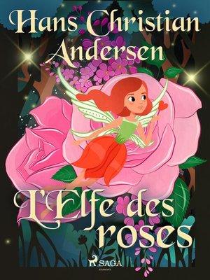 cover image of L'Elfe des roses