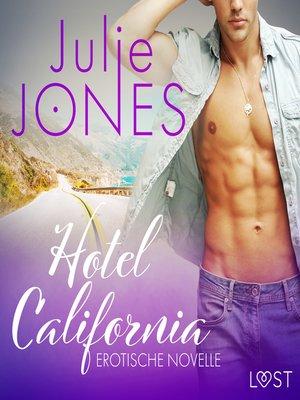 cover image of Hotel California--Erotische Novelle