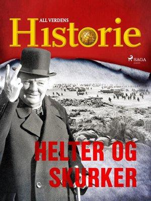 cover image of Helter og skurker
