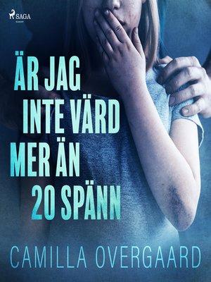 cover image of Är jag inte värd mer än 20 spänn