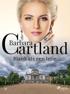 cover image of Blank als een lelie