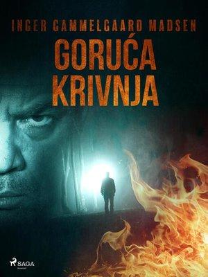cover image of Goruća krivnja