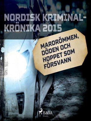 cover image of Mardrömmen, döden och hoppet som försvann