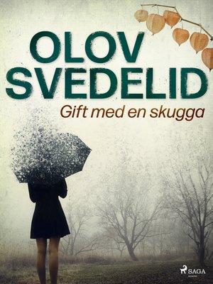 cover image of Gift med en skugga