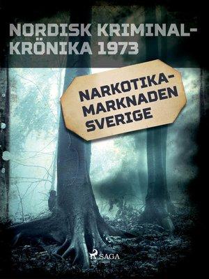 cover image of Narkotikamarknaden Sverige